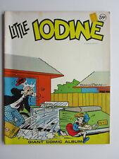 "Modern Promotions 1972 ""Little Iodine"" Giant Comic Album Very Good +"