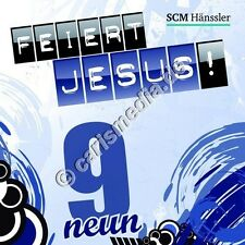 CD: FEIERT JESUS! 9 (Relaunch) - Lobpreis *NEU*