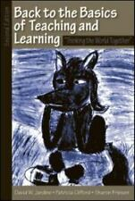 Back to the Basics of Teaching and Learning: Thinking the World Together, Sec...