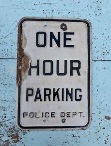 """RARE VTG POLICE DEPT. ONE HOUR PARKING SIGN PORCELAIN EMBOSSED 17.5x11.5"""" 1940's"""