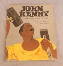 JOHN HENRY AN AMERICAN LEGEND BY EZRA JACK KEATS   1965 SCHOLASTIC SOFT COVER