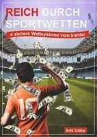 Reich durch Sportwetten: 4 sichere Wettsysteme vom Insider E-Book Fußball-Wetten