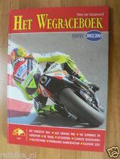 HET WEGRACEBOEK 2002-2003,MOTO GP COVER ROSSI, SUPERBIKES,BENELLI HISTORY,