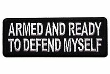 ARMED AND READY TO DEFEND MYSELF - IRON or SEW-ON PATCH