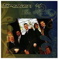 That's My Boy by Spoken 4 CD
