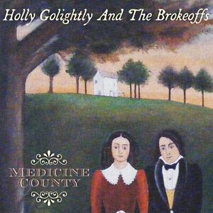 Holly Golightly & The Brokeoffs 'Medicine County' **NEW LP**