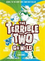 The Terrible Two Go Wild (Hardback or Cased Book)