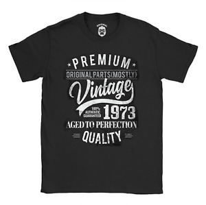 1973 Original Parts (Mostly) T-Shirt | 48th Funny Birthday Idea for him for her