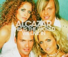 Alcazar This is the world we live in (2004) [Maxi-CD]
