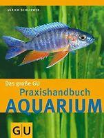 Aquarium, Das große GU Praxishandbuch (Standardwerk) von... | Buch | Zustand gut