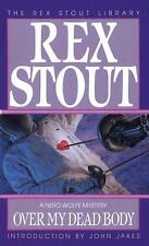 Over My Dead Body (Nero Wolfe) Stout, Rex Mass Market Paperback