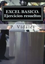 EXCEL BASICO. Ejercicios Resueltos by P. Vidales (2014, Paperback)