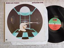 Jean-Luc Ponty – Civilized Evil - - LP