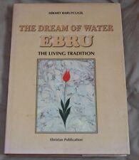 The Dream of Water EBRU the Living Tradition-Hikmet Barutcugil