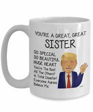 Trump Sister Mug For Sister Gifts For Sister Coffee Mug Funny Trump Sister Cup