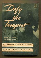 DEFY THE TEMPEST by Dannett & Bennett (1944) Thriller Novel Classic #36