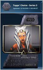 Star Wars Card Trader | Topps' Choice Series 3: Set (12) + Ahsoka Tano Award