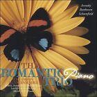 NEW The Romantic Piano Trio (Audio CD)