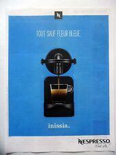 PUBLICITE-ADVERTISING :  NESPRESSO Inissia Fleur bleue  2015 Café