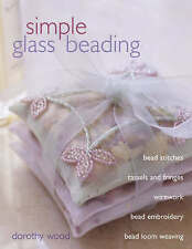 Simple Glass Seed Beading, Dorothy Wood, Used; Very Good Book