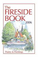 The Fireside Book 2006 (Annual), Hope, David | Hardcover Book | Good | 978184535