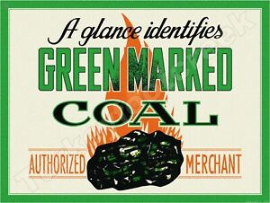 """GREEN MARKED COAL AUTHORIZED MERCHANT 9"""" x 12"""" METAL SIGN"""