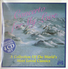 CONCERTO FOR MY LOVE A Collection of the World's Most Loved Classics - 4 CD set