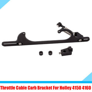 For Holley 4150 4160 Car Throttle Cable Carb Bracket Black Billet Aluminium 1PC