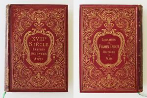 XVIII ème Siècle lettres sciences et arts Paul Lacroix Édition Originale 1878