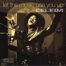 FREE US SHIP. on ANY 3+ CDs! NEW CD Celeda: Let the Music Use You Up Single