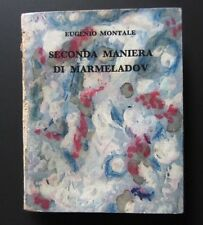 Eugenio Montale SECONDA MANIERA DI MARMELADOV Baita Van Gogh 1971 Scheiwiller