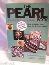 The Pearl Book : The Definitive Buying Guide: How to Select, Buy, Care for...