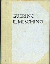 Guerino il Meschino. Andrea Da Barberino. Romanzo cavalleresco compendiato
