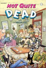 Not Quite Dead: No. 2 by Gilbert Shelton, Pic (Paperback, 1995)