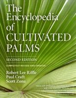 Encyclopedia of Cultivated Palms, Hardcover by Riffle, Robert Lee; Craft, Pau...