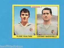 PANINI CALCIATORI 1966/67-Figurina - GUALTIERI+MAGISTR - ALESSANDRIA -Recuperata