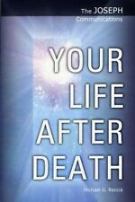YOUR LIFE AFTER DEATH, Reccia, Michael George, 9781906625030