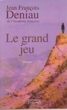 Le grand jeu.Jean-François DENIAU. Hachette. D002