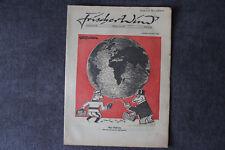 alte Zeitschrift Nr. 28 Frischer Wind 2.Jahrgang 1. Juni 1947