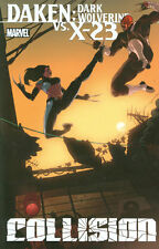 DAKEN: DARK WOLVERINE vs X-23 TPB Marvel Comics TP Marjorie M. Liu & Daniel Way