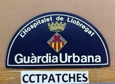L'HOSPITALET DE LIOBREGAT, SPAIN GUARDIA URBANA GUARD POLICE PATCH
