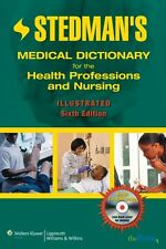 Stedmans Medical Dictionary for the Health Professions and Nursing, Illustrated