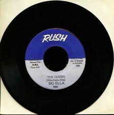 VINYL 45 Big Ella - The Queen / Rush 100 Northern Soul VG++/NM-