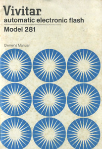 Vivitar 281 Electronic Flash Instruction Manual Original