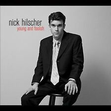 Hilscher Nick, Nick Hilscher - Young & Foolish [New CD]