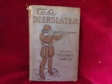Vintage Book: The Deerslayer by J. F. Cooper (Written 1841, Author Died 1851)