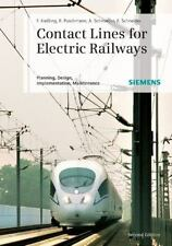 Contact Lines for Electrical Railways : Planning, Design, Implementation, Mainte