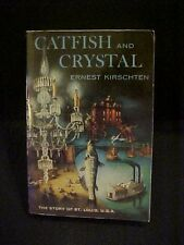 1989 PB BOOK, CATFISH AND CRYSTAL HISTORY of ST LOUIS MISSOURI; BUSCH #56887
