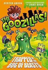 The Goozillas!: Trapped in the Bog of Beasts by Dexter Green, Barry Hutchison...