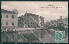Venezia Chioggia Ponte di Vigo Ufficio del Porto cartolina QT4016